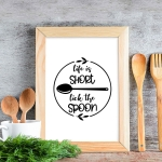 Plakat kuchenny Life Is Short Lick The Spoon Pion